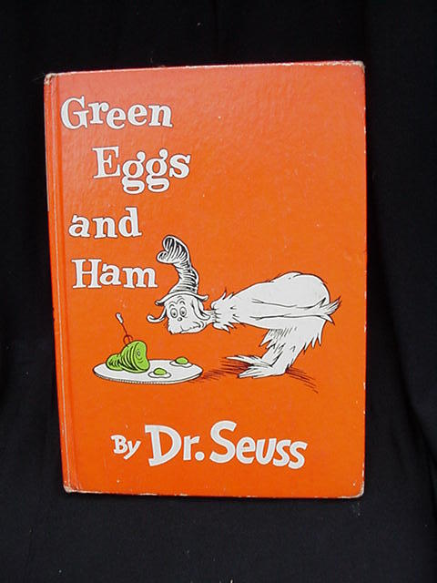 Green Eggs and Ham by Dr. Seuss, 1960 copyright