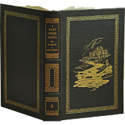 """A River Never Sleeps"" by Famous Author Roderick L. Haig-Brown Limited 1996 Collector's Edition"