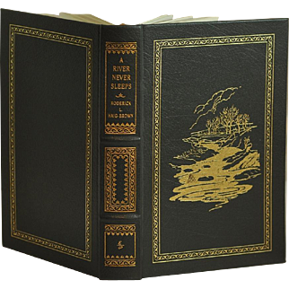 """""""A River Never Sleeps"""" by Famous Author Roderick L. Haig-Brown Limited 1996 Collector's Edition"""