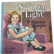 """Vintage 1937 Saalfield 1766 """"Now I am Eight by Shirley Temple"""" Book"""