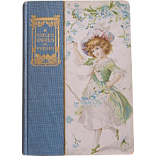 """Early 1900's Decorative Book ~ """"A Child's Garden of Verses"""" ~ Robert Louis Stevenson, poetry"""