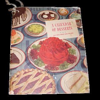 1940s A Calendar of Desserts 365 New Ideas and Recipes Soft Cover Cook Book