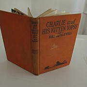 "Children's Book ""Charlie and His Kitten Topsy"""