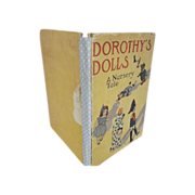 Early Children's Book Dorothy's Dolls