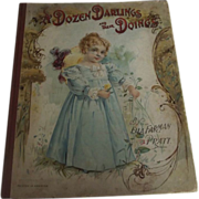 "Children's Book ""A Dozen Darlings and Their Doings"""