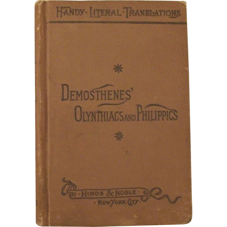 Demosthenes' Olynthiacs and Philippics