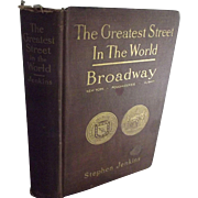 The Greatest Street In The World BROADWAY