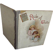 Rule of Three   Children's Book               Circa 1890