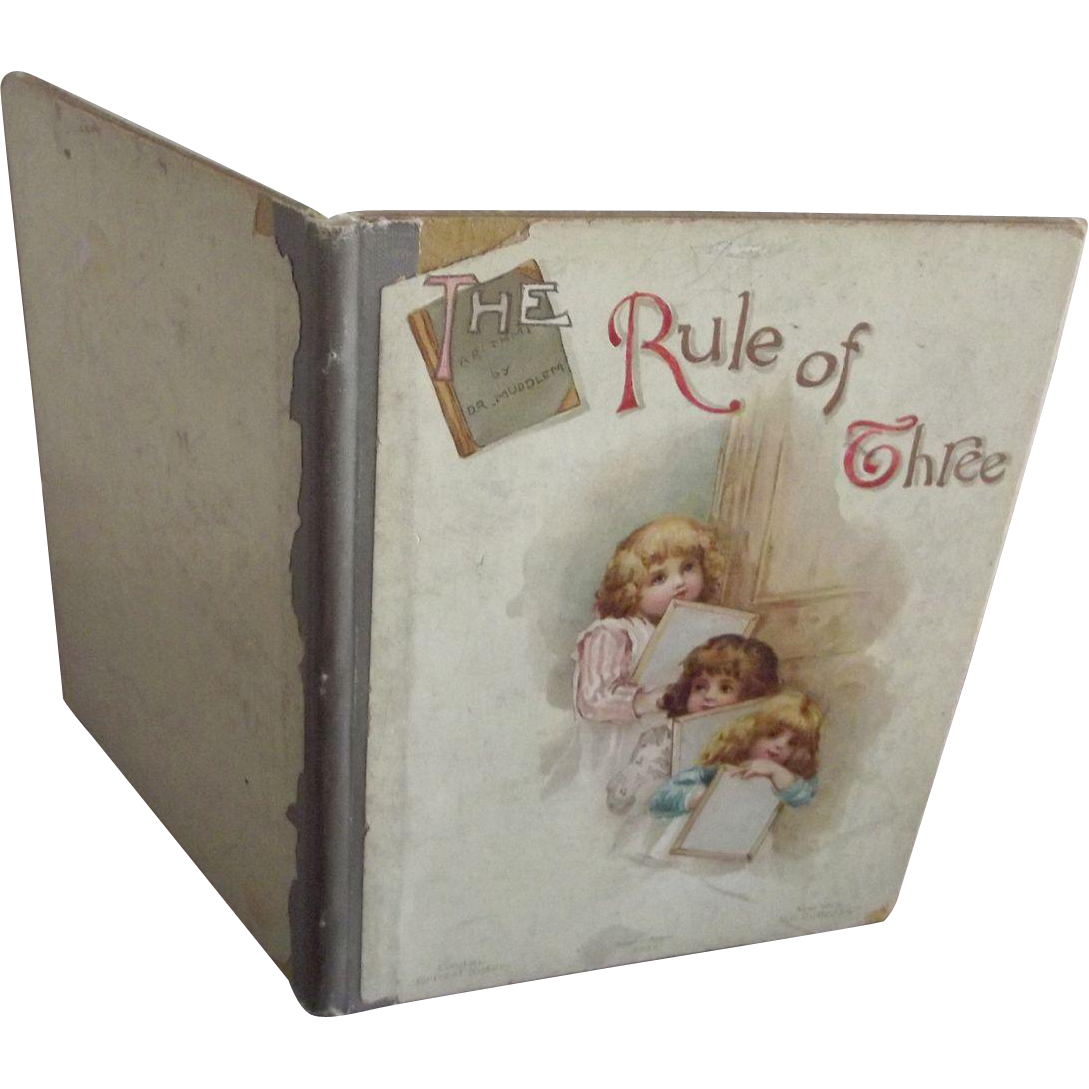 Rule of Three                  Circa 1890