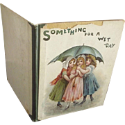 Something For A Wet Day               Victorian Book