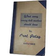 "Effenbee Pamphlet ""What every young doll mother should know"" by Aunt Patsy"
