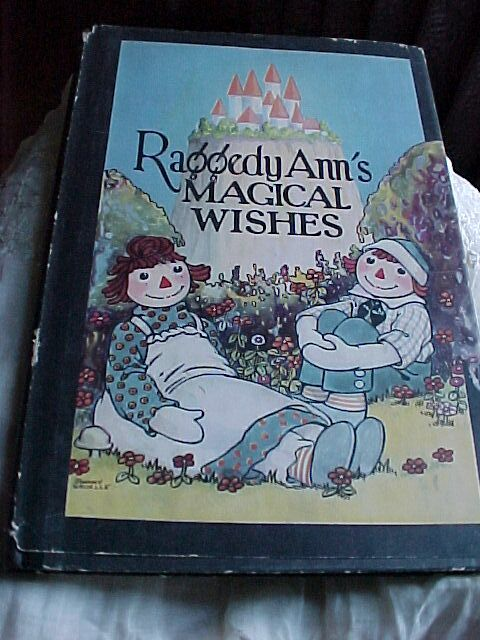 Raggedy Ann's Magical Wish