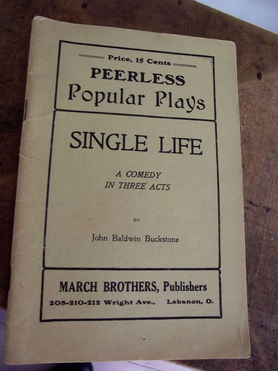 """Peerless Play """"Single Life"""""""