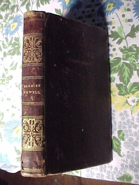 Harriet Newell 1830 Story of a Missionary's Wife