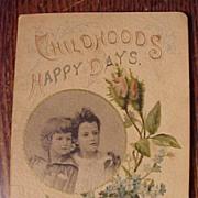 Childhoods Happy Days