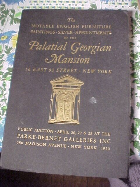 "Parke Bernet Auction of the ""Palatial Georgian Mansion"" NYC"
