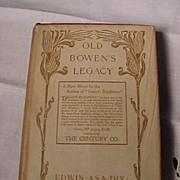 Old Bowen's Legacy