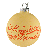 Rare Shiny Brite Opaque Yellow Unsilvered Merry Christmas With Holly Scene Ornament Vintage War Era Ball