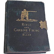 Rifle and Carbine Firing Manual Book Blunt 1886
