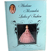 Madame Alexander's Ladies of Fashion Book By Marjorie Uhl