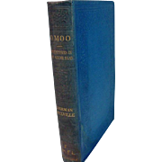 Herman Melville, OMOO, Constable&Company, London, 1922 Edition