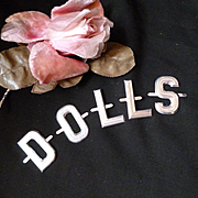 Vintage French aluminium repousse letters : DOLLS : old shop stock : doll projects