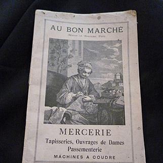Interesting French Au Bon Marche Haberdashery advertising shop catalogue :  circa 1890 - 1900 : sewing items : fabrics : childrens clothing etc..