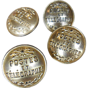 Four Postes et Télégraphes Brass Buttons made by T.W. & W. of Paris Circa 1800s