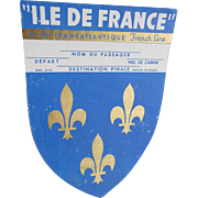 Ile of France Transatlantic French Line Ship Luggage Label Metallic Gold Pigment Overlay Fleurs de Lys