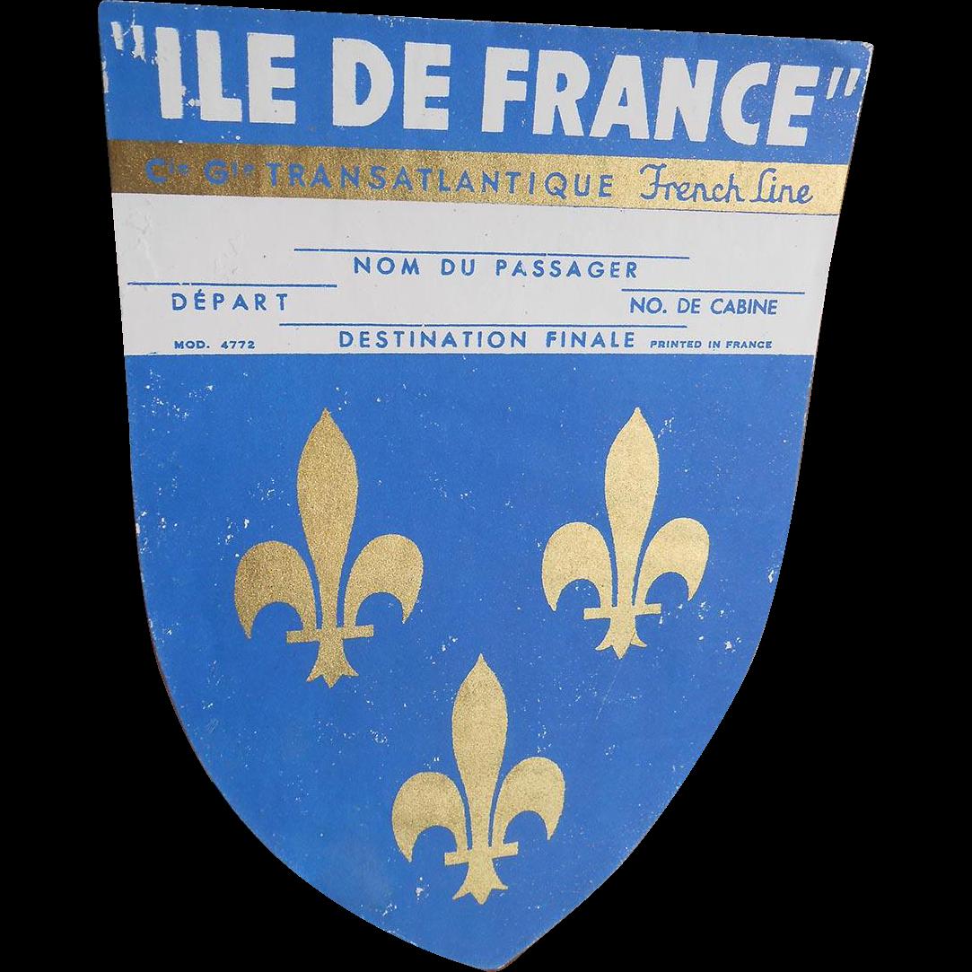 Ile of France Transatlantic French Line Ship Luggage Label Metallic Gold Pigment Overlay Fleurs de Lys