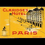 Claridge's Hotel of Paris France French Luggage Label Original Vintage