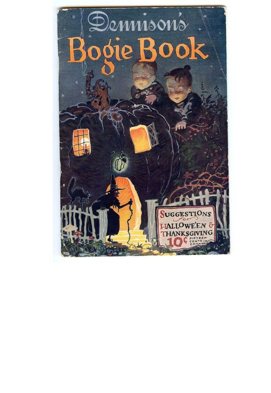 Annual Halloween Edition  Dennison's Bogie Book 1925
