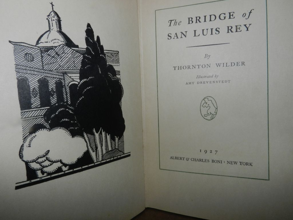 the bridge of san luis rey The bridge of san luis rey is a beautifully written book full of eternal questions if there were any plan in the universe at all, if there were any pattern in a human life, surely it could be discovered mysteriously latent in those lives so suddenly cut off.