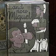 1st printing and Now Miguel 1953 Newberry Award winner !  in DJ