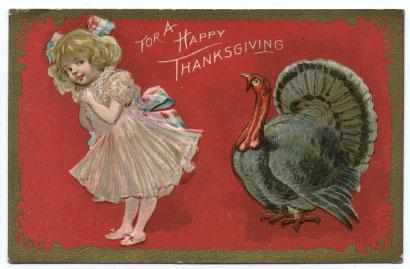Thanksgiving Postcard with Embossed Girl and Turkey