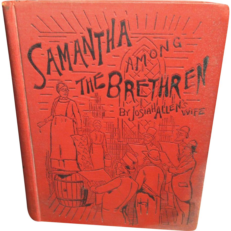Wonderful Old Book 'Samantha Among The Brethren' by Josiah Allen's Wife - 1890 - Funk & Wagnall's