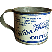 Wonderful Early Old 'GOLDEN WEDDING Coffee' Tin Advertising Cup - Kansas City
