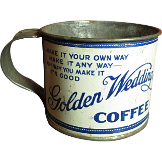 Wonderful Early Old 'GOLDEN WEDDING Coffee' Tin Advertising Cup - Kansas City