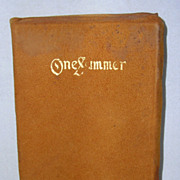 1903 Scottish Leather Bound 'One Summer' by Blanche W. Howard