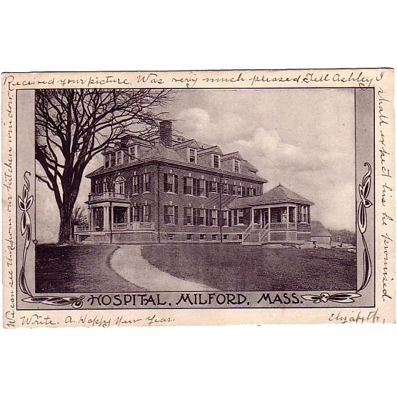 "Postcard of the  "" Hospital Milford in  Massachusetts"""