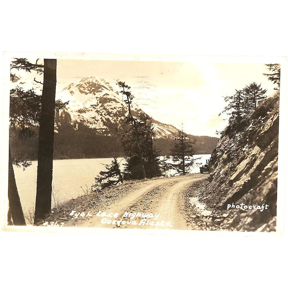 "RPPC ( Real Photograph Post Card ) ""Fyac Lake Highway Cordova, Alaska"""