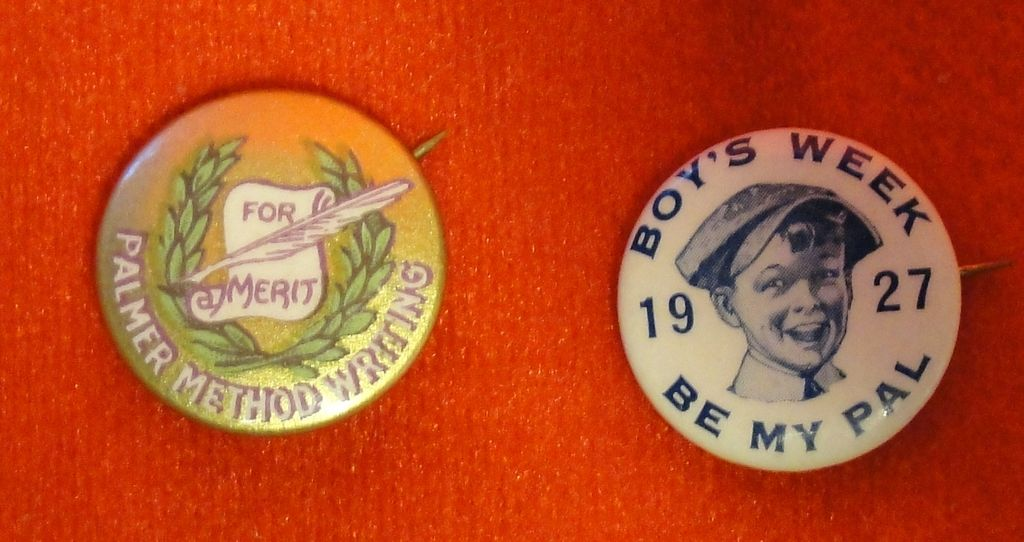 Two Pinbacks - Palmer Method Writing and Boy's Week 1927