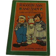 Raggedy Ann and Andy and the Camel with the Wrinkled Knees by Johnny Gruelle Bobs Merrill 1060 - b203