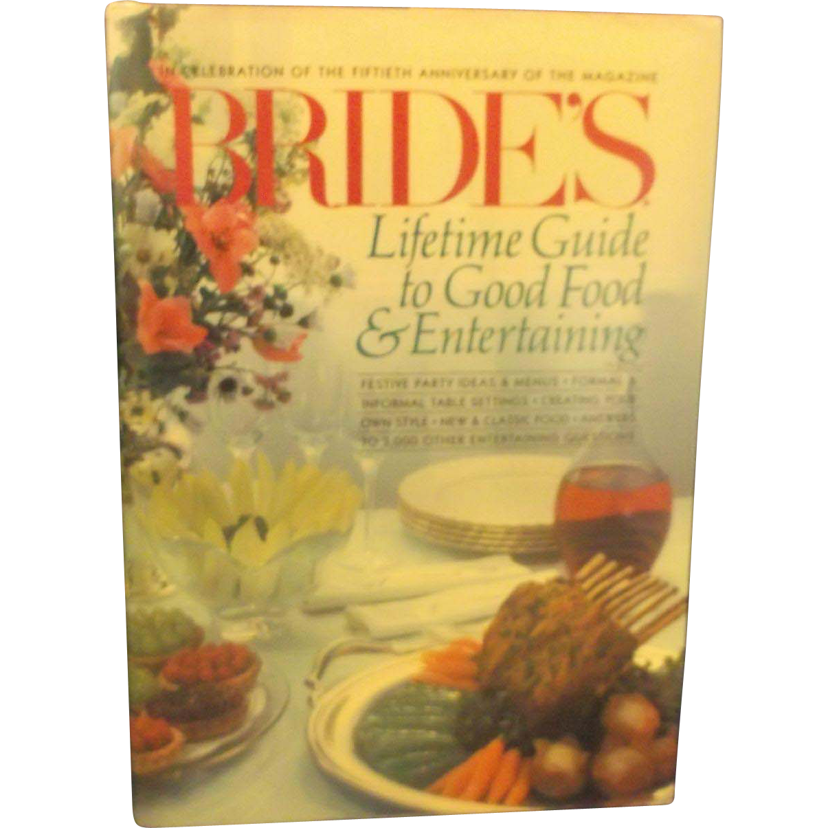 Bride's Lifetime Guide to Good Food & Entertaining 1984 First Edition