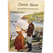 Desired Haven by Evelyn M Richardson Hardback Dust Jacket Peoples Book Club Chicago 1953 Edition