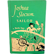 Joshua Slocum, Sailor by Beth Day 1953 Green Hardback No Dust Jacket