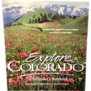 Explore Colorado : A Naturalist's Notebook by Denver Museum of Natural History