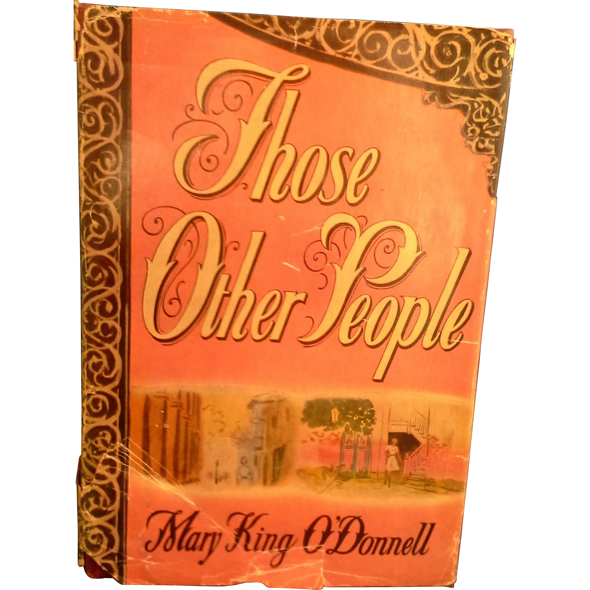 Those Other People by Mary King O'donnell Hardcover Dustjacket 1946