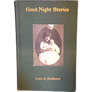 Good Night Stories by Lucia A Parkhurst 1917 Edition Green Hardcover