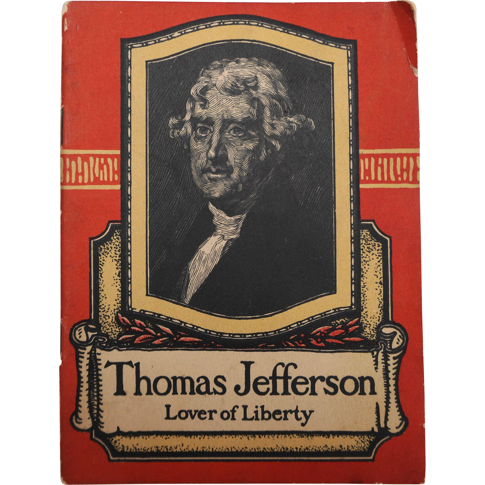 Thomas Jefferson Lover of Liberty Biographical Booklet John Hancock Insurance